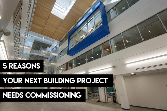 5-Reasons-Your-Next-Building-Project-Needs-Commissioning